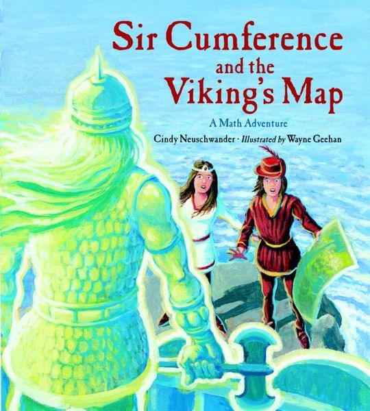Sir Cumference and the Viking's Map the map and the territory