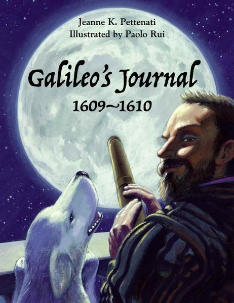 Galileo's Journal, 1609 - 1610