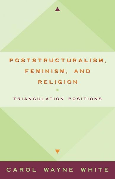Postculturalism, Feminism, and Religion feminism and criminology