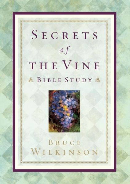 цены Secrets of the Vine Bible Study