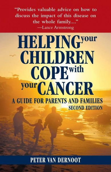 Helping Your Children Cope with Your Cancer (Second Edition) your first atlantic crossing 4th edition