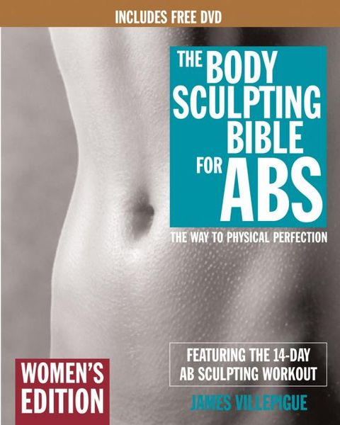 The Body Sculpting Bible for Abs: Women's Edition, Deluxe Edition zedd zedd clarity deluxe edition 2 lp