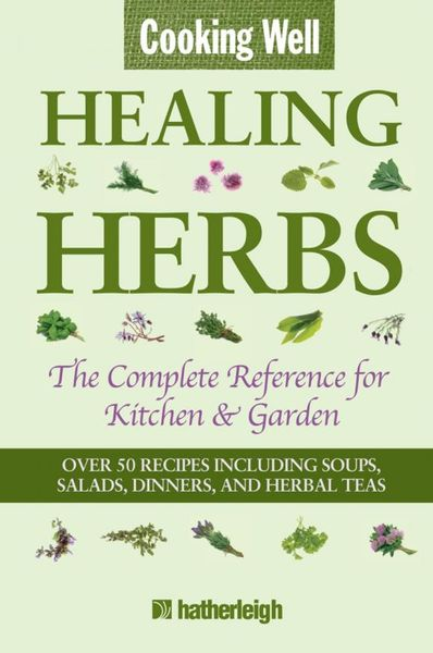Cooking Well: Healing Herbs cooking well prostate health