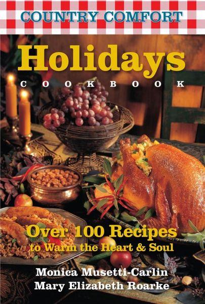 Holidays Cookbook: Country Comfort zero belly cookbook