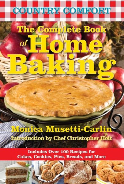 The Complete Book of Home Baking: Country Comfort сказки и картинки