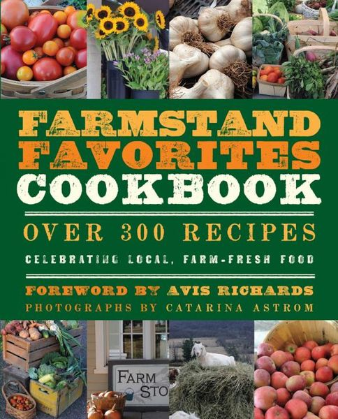The Farmstand Favorites Cookbook sobo cookbook the
