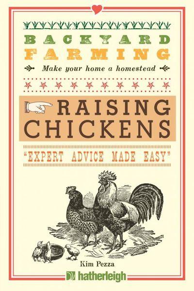 Backyard Farming: Raising Chickens kimberly willis raising chickens for dummies