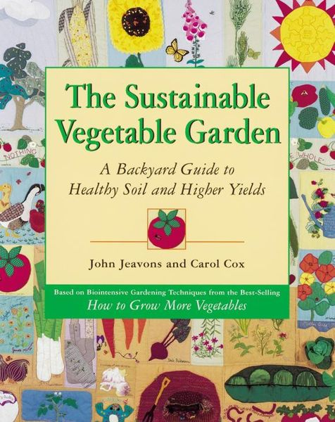 The Sustainable Vegetable Garden the kissing garden