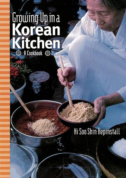 Growing up in a Korean Kitchen growing up
