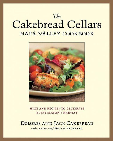The Cakebread Cellars Napa Valley Cookbook the i hate kale cookbook