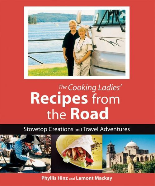 Cooking Ladies' Recipes from the Road