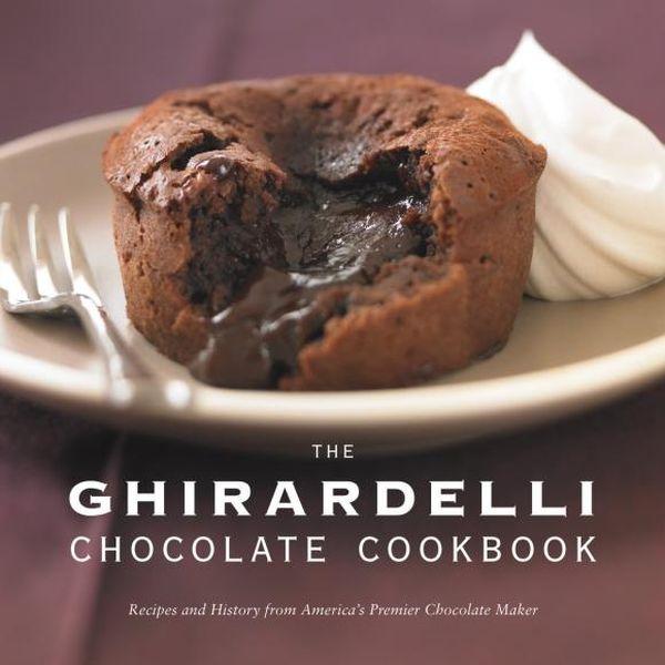 The Ghirardelli Chocolate Cookbook the i hate kale cookbook