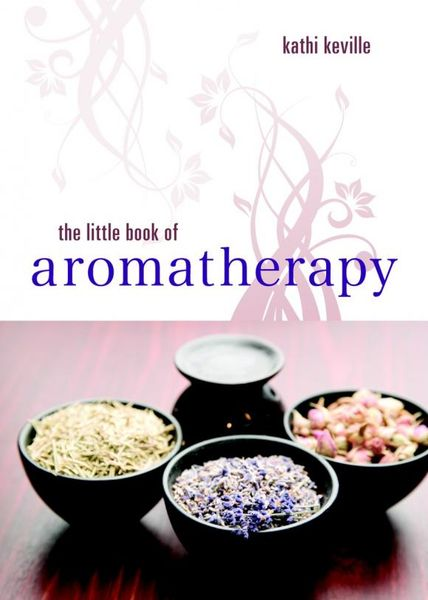The Little Book of Aromatherapy basil mosenthal the sailor s little book