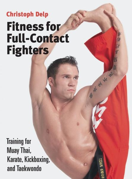 Fitness for Full-Contact Fighters