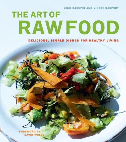 The Art of Raw Food real raw food raw all day raw diet cookbook for the raw lifestyle