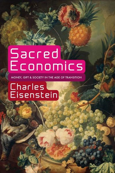 Sacred Economics sacred groves