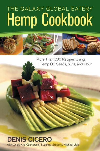 The Galaxy Global Eatery Hemp Cookbook sobo cookbook the
