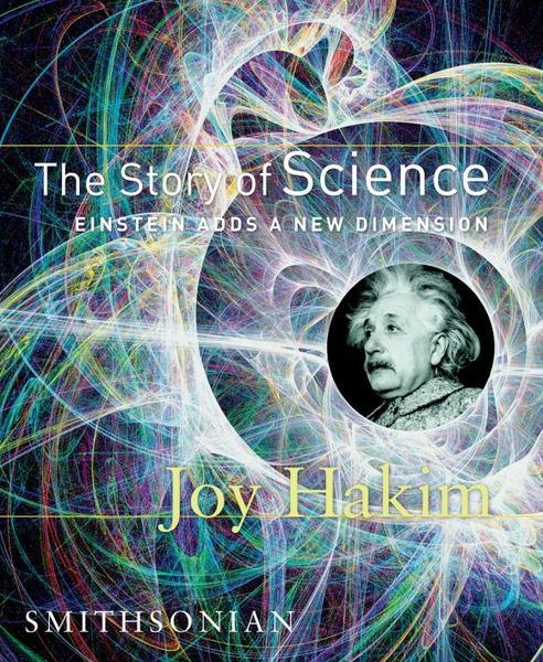 janes story ja025bwhed31 The Story of Science: Einstein Adds a New Dimension