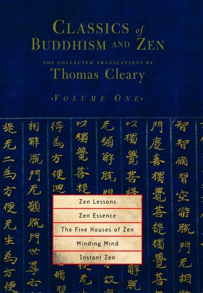 Classics of Buddhism and Zen: Volume 1: The Collected Translations of Thomas Cleary 6pcs the wisdom of the classics in comics cai zhizhong zen saying liuzu tanjing shi cai gentan the legend of the six dynasty