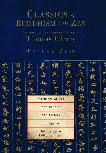 Classics of Buddhism and Zen, Volume 2 penguin christmas classics 6 volume boxed set