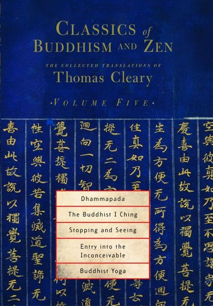 Classics of Buddhism and Zen, Volume 5 penguin christmas classics 6 volume boxed set