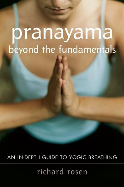 Pranayama Beyond the Fundamentals business fundamentals