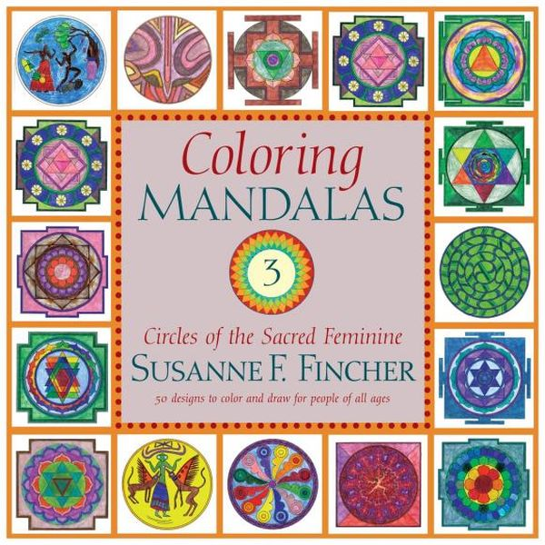 Coloring Mandalas 3 coloring mandalas 2 for balance harmony and spiritual well being