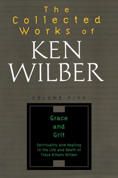 The Collected Works of Ken Wilber, Volume 5 the collected short stories of louis l amour volume 6