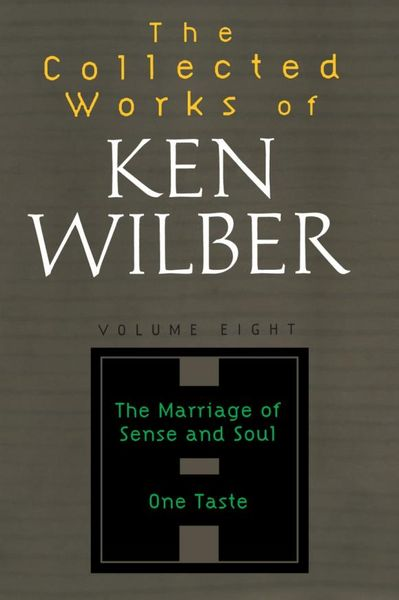 The Collected Works of Ken Wilber, Volume 8 the collected short stories of louis l amour volume 6