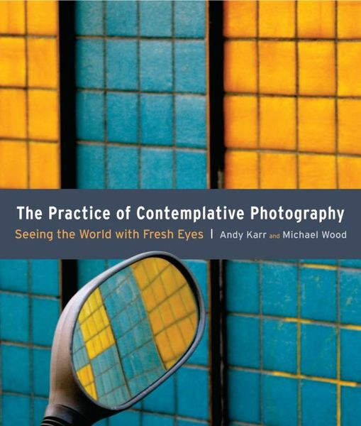 The Practice of Contemplative Photography shemelis tesfa the practice