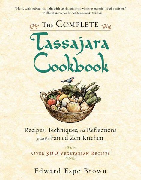 The Complete Tassajara Cookbook vegetarian times complete cookbook