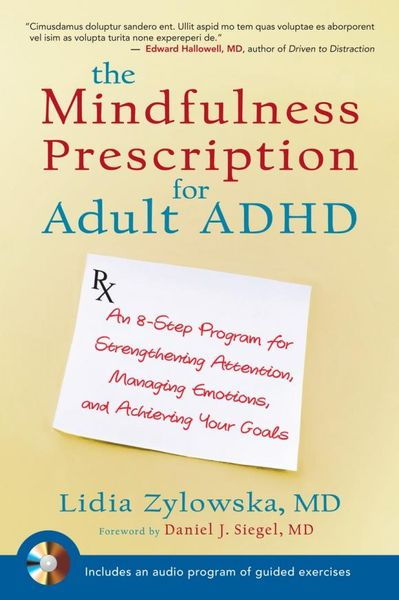 The Mindfulness Prescription for Adult ADHD adhd advantage the