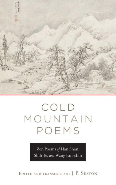 Cold Mountain Poems the mountain poems of hsieh ling–yun