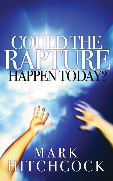 Could the Rapture Happen Today?.