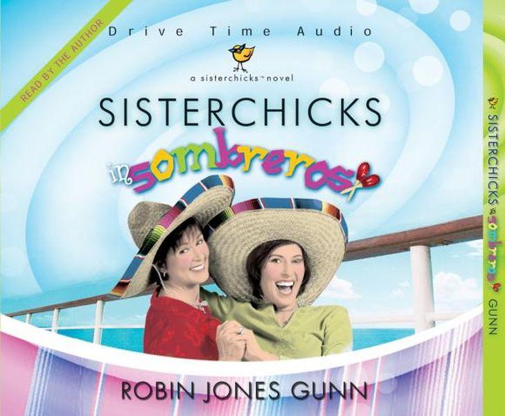 Zakazat.ru: Sisterchicks in Sombreros