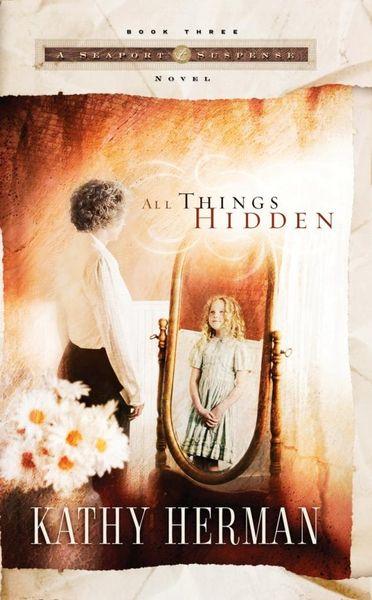 All Things Hidden all things hidden