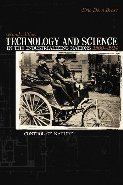 Technology And Science in the Industrializing Nations 1500-1914 e learning in selected science and technology courses
