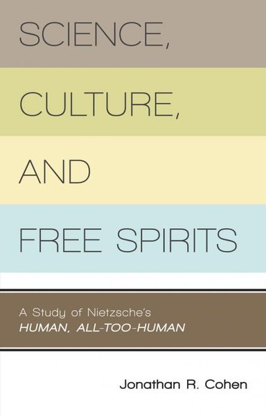 Science, Culture, and Free Spirits.