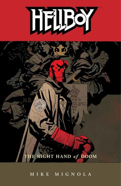 Hellboy: Volume 4: The Right Hand of Doom hellboy the art of hellboy