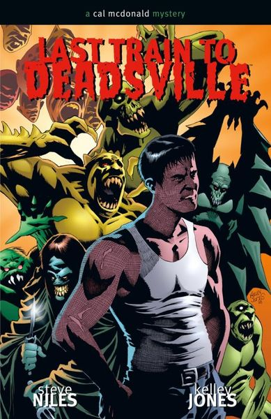 Last Train to Deadsville: A Cal McDonald Mystery