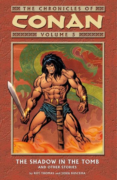 Chronicles of Conan Volume 5: The Shadow in the Tomb and Other Stories red tide the chronicles of the exile 3