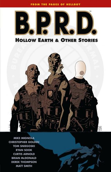 B.P.R.D. Volume 1: Hollow Earth and Other Stories valve presents volume 1 the sacrifice and other steam powered stories