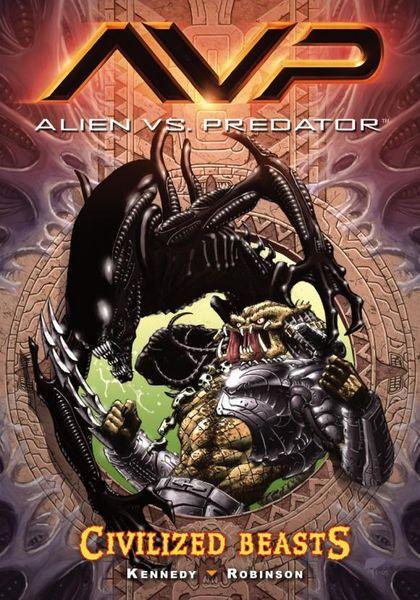Aliens vs. Predator Volume 2 Civilized Beasts neca aliens vs predator 7 inches 21cm lone wolf predator