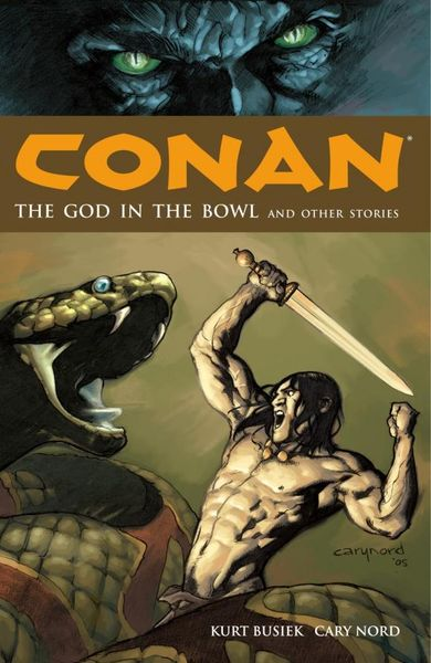 Conan Volume 2: The God in the Bowl and Other Stories conan omnibus volume 1 birth of the legend
