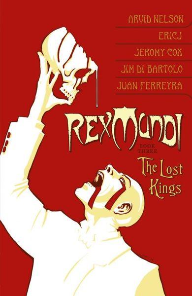 Rex Mundi Volume 3: The Lost Kings селиверстова д пер тираннозавр rex
