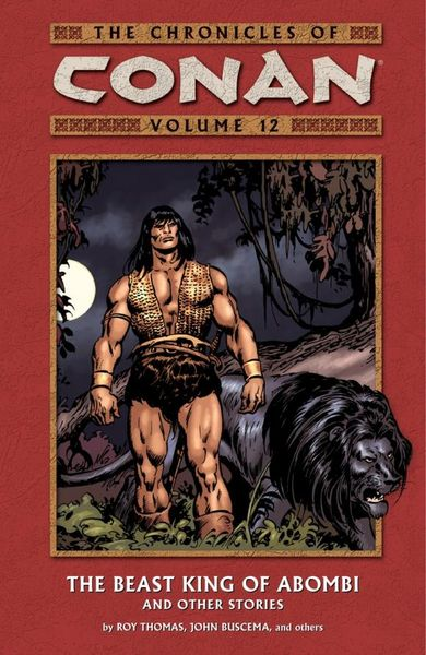 Chronicles of Conan Volume 12: The Beast King of Abombi and Other Stories red tide the chronicles of the exile 3