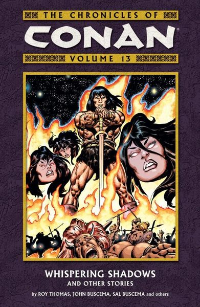 Chronicles of Conan Volume 13: Whispering Shadows and Other Stories conan omnibus volume 1 birth of the legend