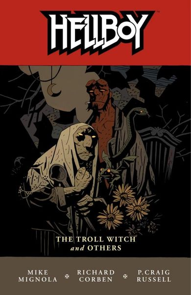 Hellboy Volume 7: The Troll Witch and Others hellboy the art of hellboy