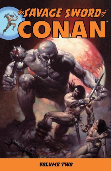 Savage Sword of Conan Volume 2 conan omnibus volume 1 birth of the legend
