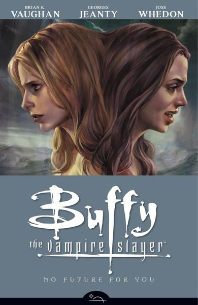 Buffy the Vampire Slayer Season 8 Volume 2: No Future for You skull the slayer